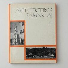 Architektūros paminklai T. III