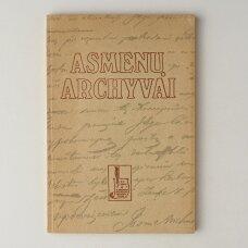 Asmenų archyvai : (rankraštyno fondų apžvalgos)