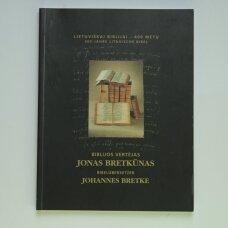 Biblijos vertėjas Jonas Bretkūnas