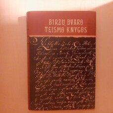 Biržų dvaro teismo knygos, 1620-1745