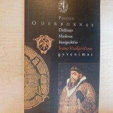 Didžiojo Maskvos kunigaikščio Ivano Vasiljevičiaus gyvenimas