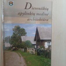 Dieveniškių apylinkių medinė architektūra
