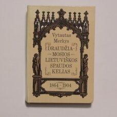 Draudžiamosios lietuviškos spaudos kelias, 1864-1904