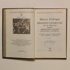 """Džozefo Endriuso ir jo draugo pono Abrahamo Adamso nuotykių istorija, parašyta sekant Servantesu, """"Don Kichoto"""" autoriumi"""