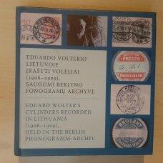Eduardo Volterio Lietuvoje įrašyti voleliai (1908-1909), saugomi Berlyno fonogramų archyve CD
