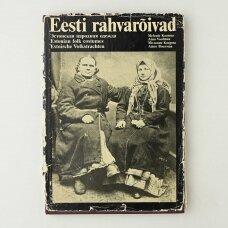 Eesti rahvarõivad = Эстонская народная одежда = Estonian folk costumes = Estnische Volkstrachten I-III dalys
