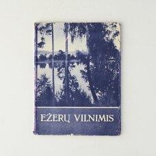 Ežerų vilnimis po Rytų Lietuvą