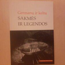 Germanų ir keltų sakmės ir legendos