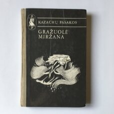 Gražuolė Miržana : kazachų liaudies pasakos