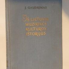 Iš lietuvių muzikinės kultūros istorijos , 1861-1917