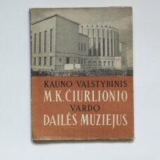 Kauno valstybinis M.K. Čiurlionio vardo dailės muziejus