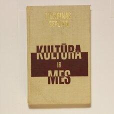Kultūra ir mes : lietuvių tarybinė kultūra brandaus socializmo sąlygomis
