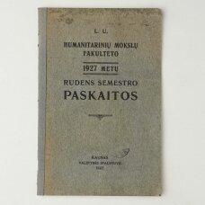 L. U. Humanitarinių mokslų fakulteto 1927 metų rudens semestro paskaitos