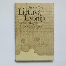 Lietuva ir Livonija XVI a. pabaigoje-XVII a. pradžioje