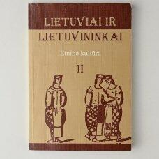 Lietuviai ir lietuvininkai: etninė kultūra II