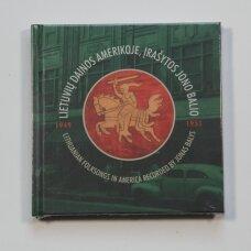 Lietuvių dainos Amerikoje, įrašytos Jono Balio (1949–1951) + CD
