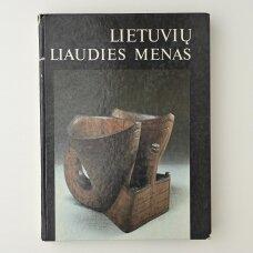 Lietuvių liaudies menas = Lithuanian folk art = Литовское народное искусство