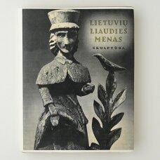 Lietuvių liaudies menas. Skulptūra I dalis