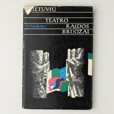 Lietuvių teatro raidos bruožai  D. 2