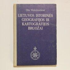 Lietuvos istorinės geografijos ir kartografijos bruožai