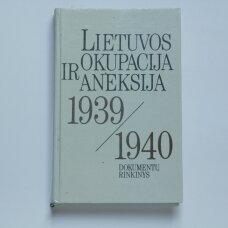 Lietuvos okupacija ir aneksija 1939-1940