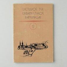 Lietuvos TSR urbanistikos paminklai  Kn. 2