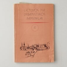 Lietuvos TSR urbanistikos paminklai Kn. 4