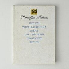 Lietuvos vidurinės mokyklos raidos 1918–1940 metais pedagoginės kryptys