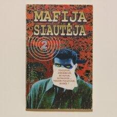 Mafija siautėja : dokumentinė publicistika