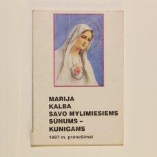 Marija kalba savo mylimiems sūnums-kunigams