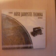 Mūsų jaunystės technika : parodos katalogas  CD-ROM