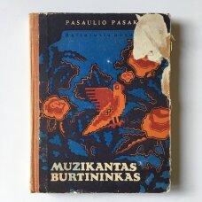Muzikantas burtininkas : baltarusių pasakos