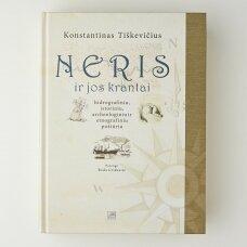 Neris ir jos krantai : hidrografiniu, istoriniu, archeologiniu ir etnografiniu požiūriu