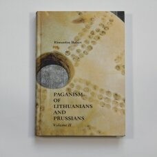 Paganism of Lithuanians and Prussians Vol. II