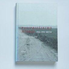 Pasipriešinimo istorija 1944-1953 metais