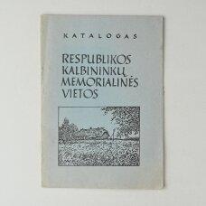 Respublikos kalbininkų memorialinės vietos : katalogas