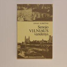 Senojo Vilniaus vandenys