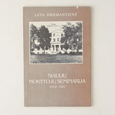 Šiaulių mokytojų seminarija 1919 -1957