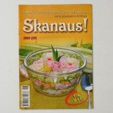 """Skanaus ! : žurnalo """"Kviečiu prie stalo"""" priedas, 2003, Nr. 10-11"""