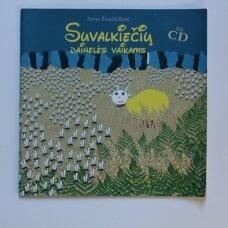 Suvalkiečių dainelės vaikams su CD