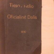 Tiesos kelias, 1930, Nr. 1-12. Oficialinė dalis