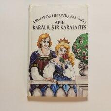 Trumpos lietuvių pasakos apie karalius ir karalaites