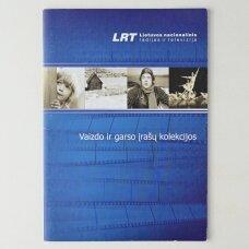 Vaizdo ir garso įrašų kolekcijos : [katalogas, 2007 m. vasaris]