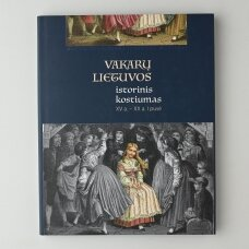 Vakarų Lietuvos istorinis kostiumas, XV a. – XX a. I pusė