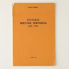 Veiverių mokytojų seminarija : (1866-1918)