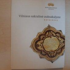 Vilniaus sakralinė auksakalystė
