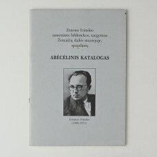 Zenono Ivinskio asmeninės bibliotekos, surinktos iki 1944 m. Lietuvoje, 1994 m. padovanotos Žemaičių dailės muziejui, spaudinių abėcėlinis katalogas